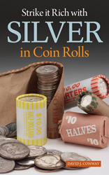 Strike it Rich with Silver in Coin Rolls Strike it Rich with Silver in Coin Rolls, V8198