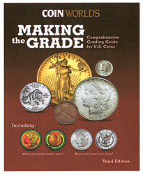 Making the Grade: Comprehensive Grading Guide for U.S Coins Making the Grade: Comprehensive Grading Guide for U.S Coins, 5-63-5