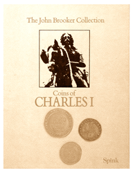 The John G. Brooker-Collection of Coins of Charles 1st