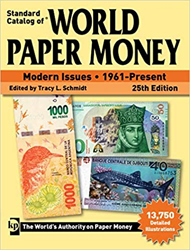 World Paper Money Modern Issues 1961 - Present 25th Edition