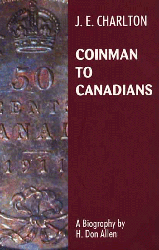 Coinman To Canadian 1st Edition