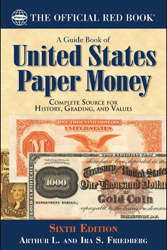 Guide Book of United States Paper Money 6th Edition
