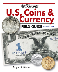 Warmans U.S. Coins & Currency Field Guide Values and Identification