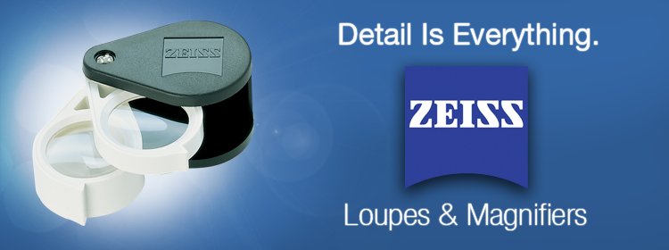 Zeiss Loupes and Magnifiers