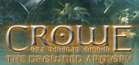 Crowe: The Drowned Armory Header