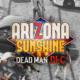 Arizona Sunshine: Dean Man DLC Header