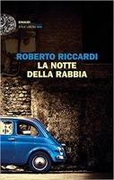 Presentazione del libro 'La notte della rabbia' di Roberto Riccardi