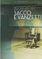 La presentazione di '1927-2017, Sacco e Vanzetti'