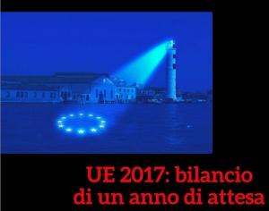 'UE 2017: bilancio di un anno di attesa'