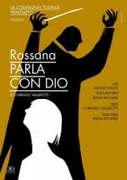 A Saluzzo lo spettacolo teatrale 'Rossana parla con Dio'