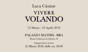 Bra: Vivere volando, a Palazzo Mathis la personale di Luca Cassine
