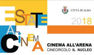 L'estate albese si anima con le proiezioni del 'Cinema all'Arena'