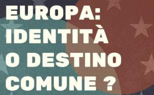 'Europa: identità o destino comune?', mercoledì 12 dicembre nel Salone d'Onore del Comune