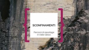 Dal 13 luglio al Centro visita del Parco di Terme di Valdieri la mostra 'Sconfinamenti'