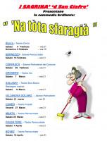 La compagnia teatrale 'J Sagrinà' porta in scena lo spettacolo 'Na totà sfaragià'