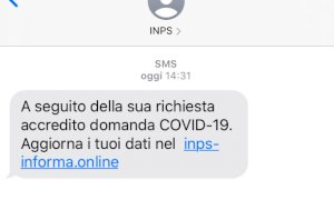 Gira un sms malware sul bonus da 600 euro dell'Inps: 'Fate attenzione'