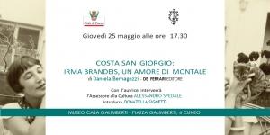"""Presentazione del libro """"Costa San Giorgio: Irma Brandeis un amore di Montale"""""""