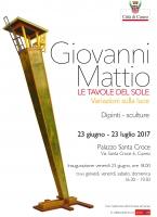 """Mostra personale di Giovanni Mattio """"Le tavole del sole. Variazioni sulla luce"""""""