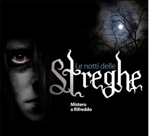 """Tornano """"Le notti delle streghe"""" a Rifreddo"""