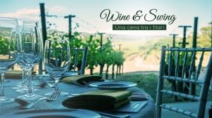 Wine & Swing - una cena tra i filari