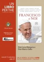 """Presentazione del libro """"Francesco e noi"""" di Francesco Antonioli"""
