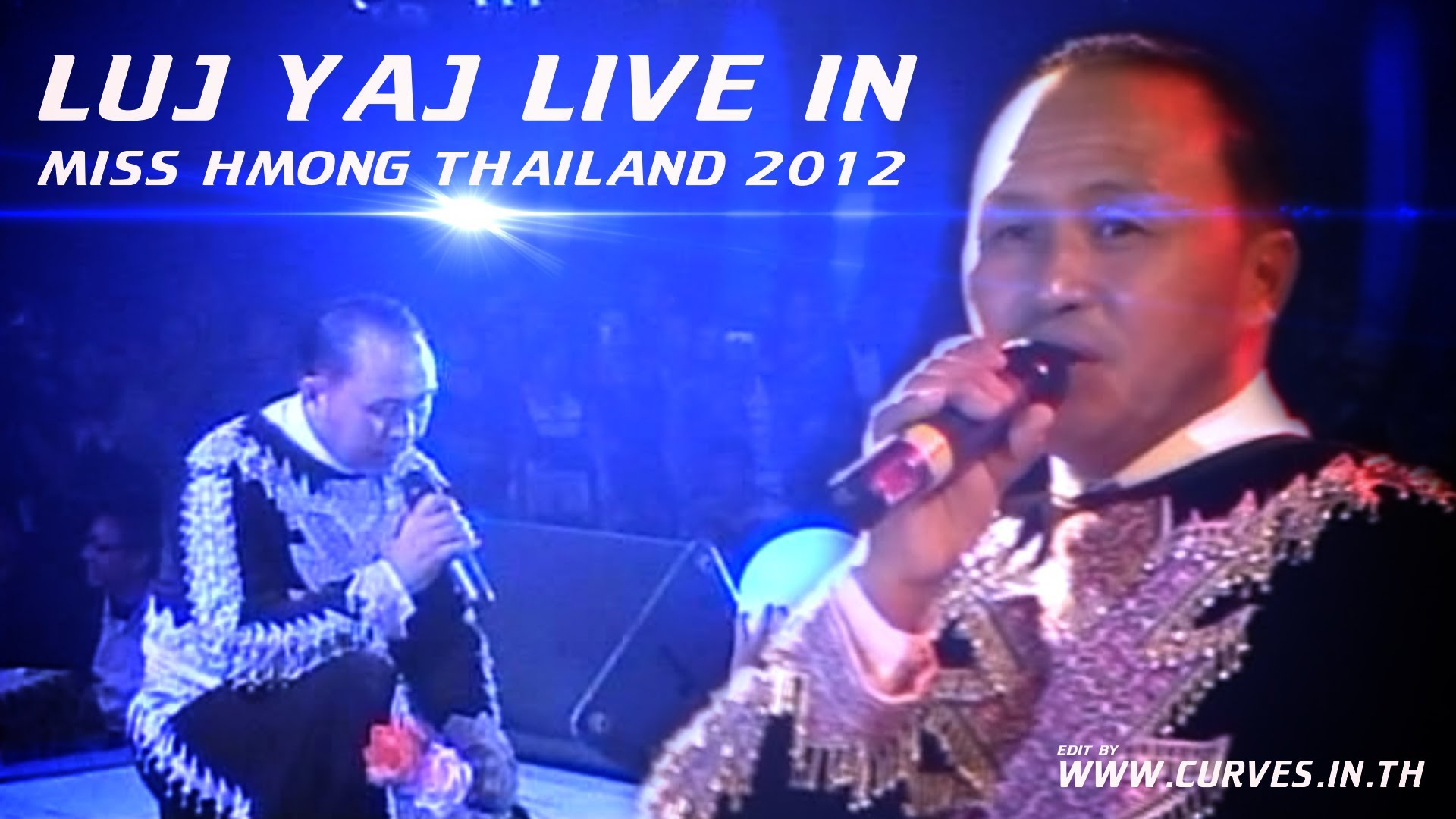 LUJ YAJ Live In Miss Hmong Thailand 2012