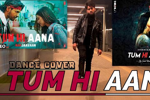 tum hi ana dance cover
