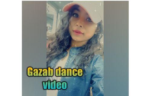 Gazab dance video in my choreography .
