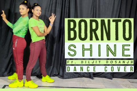 Born to shine | bhangra dance choreography | Diljit dosanjh | Goat