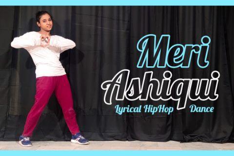 Meri Ashiqui | Dance cover | Lyrical | Dance vibe