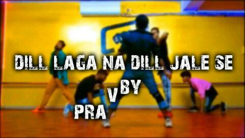 DIL_LAGANA_DIL_JALE_SE