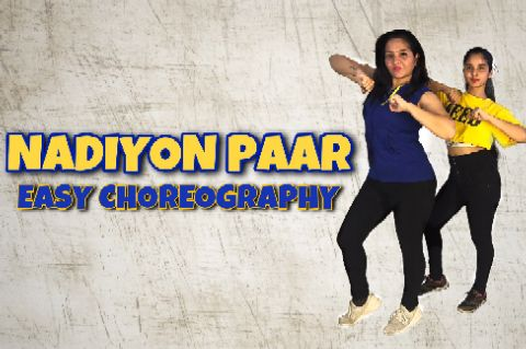 Nadiyon Paar | Easy Choreography | Priyanka Rokade Choreography