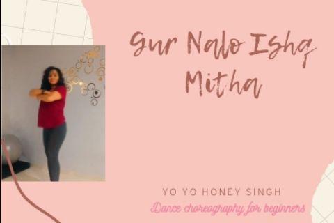 Gur Nalo ishq mitha | Yo Yo Honey Singh | Priyanka Rokade choreography|