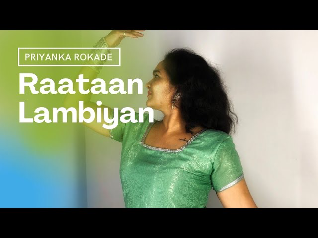 Raataan Lambiyan | Shershah | Dance Cover | Priyanka Rokade Choreography |