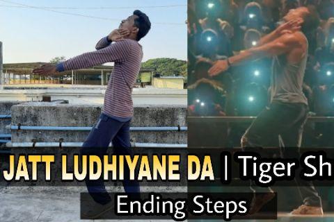 Jatt Ludhiyane Da   Ending Steps   Tiger Shroff