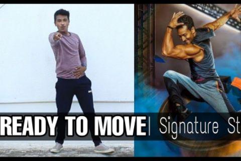 Ready To Move | Signature Steps | Tiger Shroff