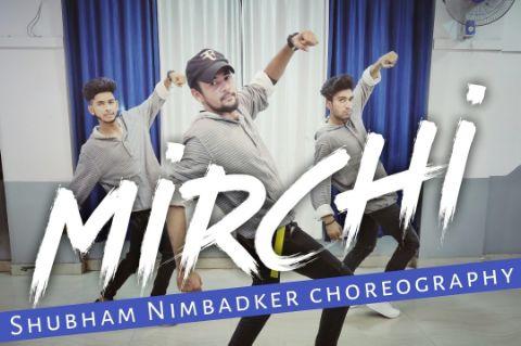 Mirchi- Divine   Shubham Nimbadker choreography