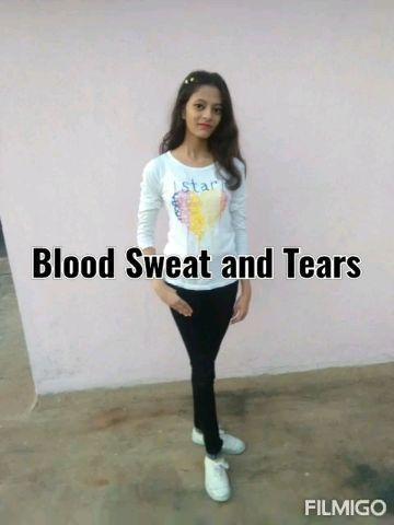 blood Sweat and tears by Rajashree Sinha