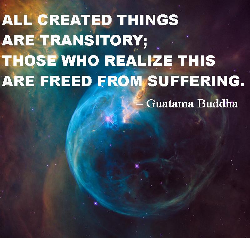 Guatama Buddha All things are transitory