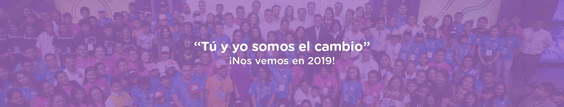 Banner 'Tu y Yo Somos el Cambio' ¡Nos vemos el siguiente año