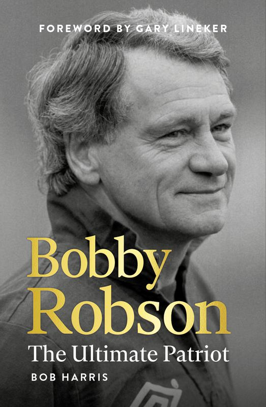 Bobby Robson: The Ultimate Patriot