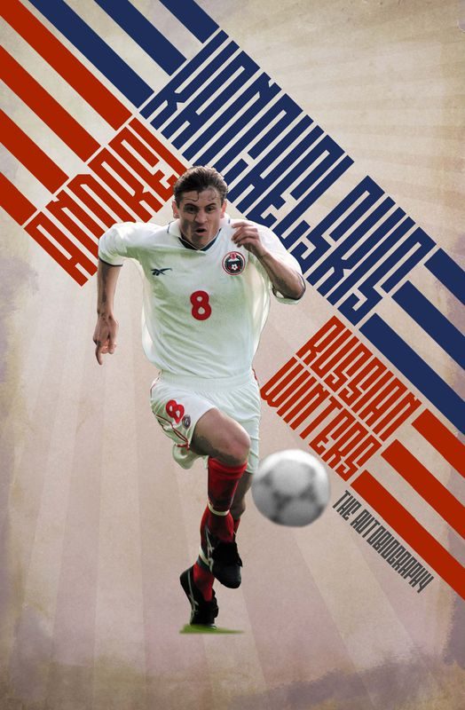 Russian Winters: The Story of Andrei Kanchelskis
