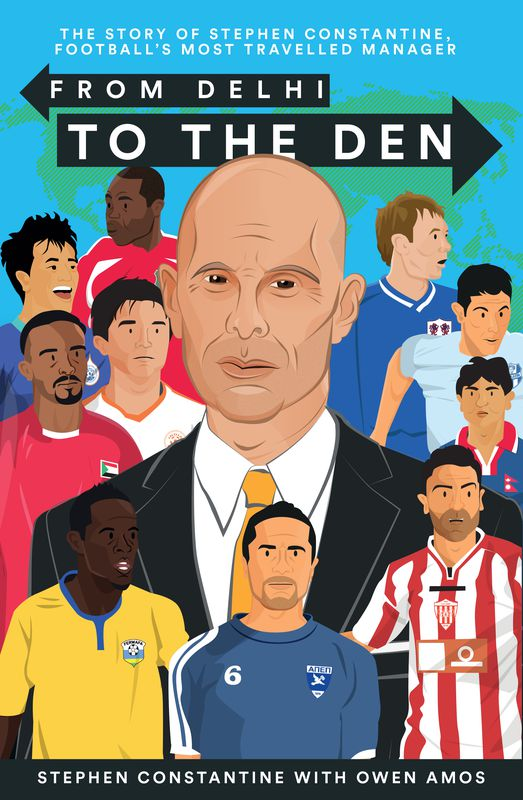 From Delhi to the Den: The Story of Football's Most Travelled Manager