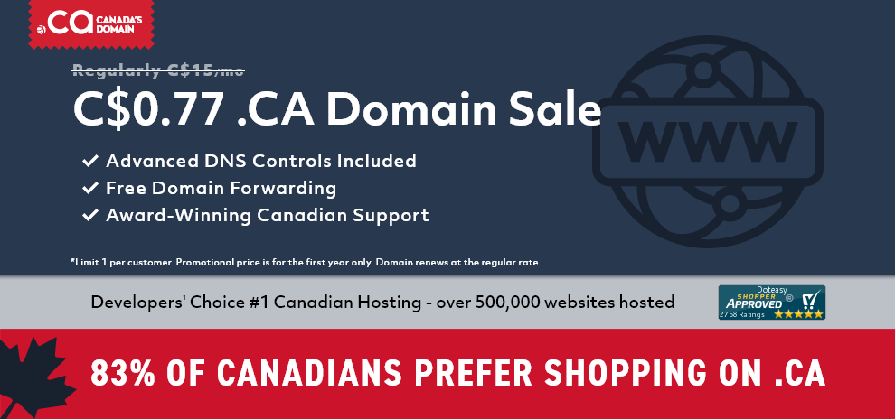 77 Cents .CA Domain Sale. Features Advanced DNS Controls, Free domain forwarding, and award-winning Canadian Support