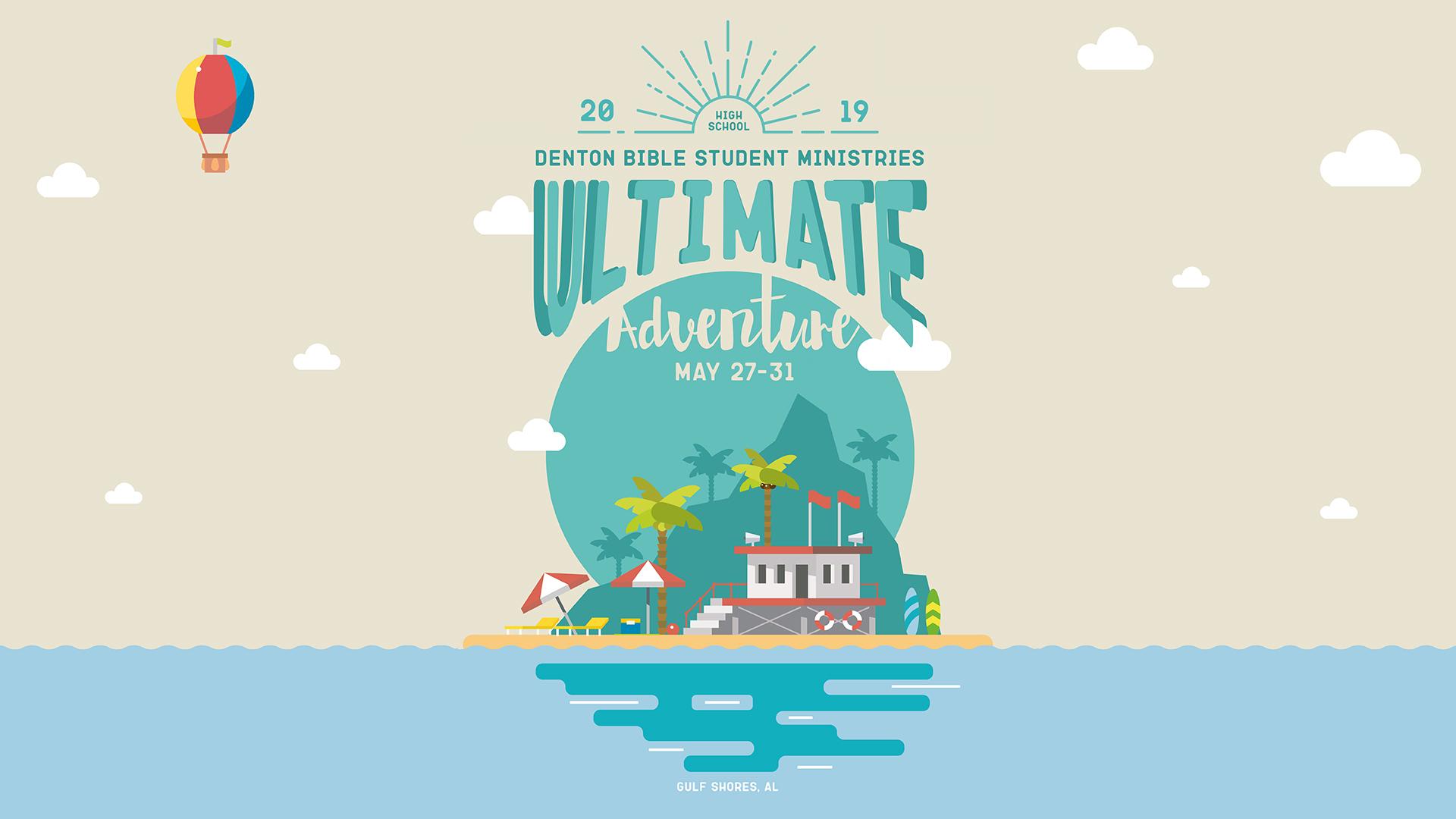 Ultimate Adventure | Student Ministries