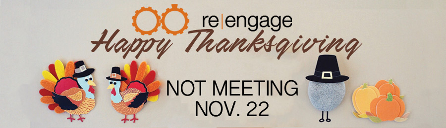 Re-engage thanksgiving off