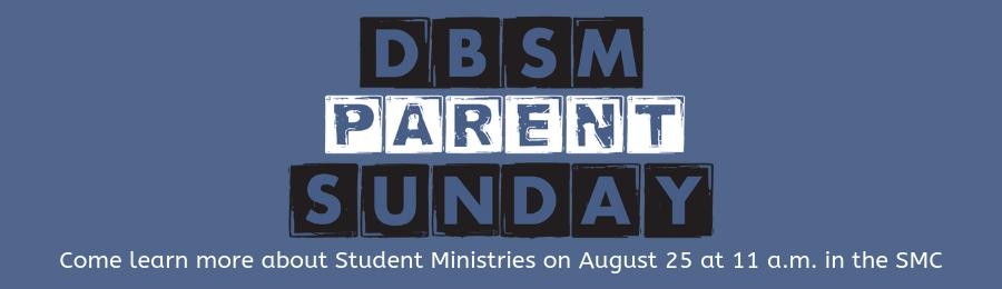 DBSM Parent Sunday