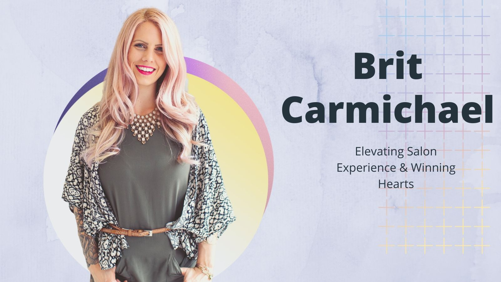 Elevating Salon Experience & Winning Hearts: The Story of Brit Carmicheal