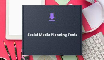Social Media Planning Tools