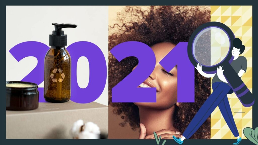 Hair and Beauty Trends - 2021